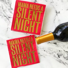 Mama Needs a Silent Night cocktail napkins