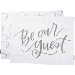 'Be Our Guest' Pillowcase by PBK
