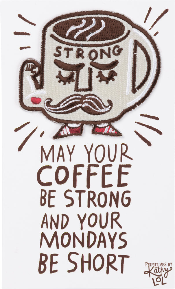 Coffee Strong Mondays Short Patch By Pbk Prep Obsessed
