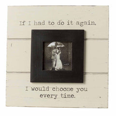 'Choose You' Frame by Mud Pie