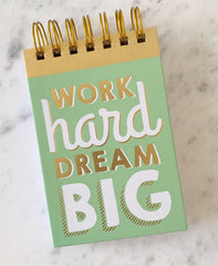 'Work Hard Dream Big' Spiral Notepad
