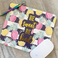 'Be Sweet Be Kind' Mousepad by Simply Southern