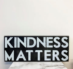 'Kindness Matters' Box Sign by PBK