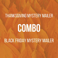 COMBO: Thanksgiving Mystery Mailer + Black Friday Mystery Mailer (Ships early Nov)