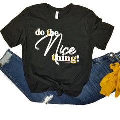 'Do the Nice Thing' Vintage Boyfriend Tee