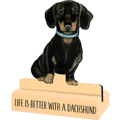 'Life is Better With A Dachshund' Sitter