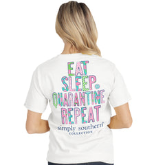 'Eat Sleep Quarantine Repeat' Short Sleeve Tee by Simply Southern