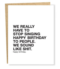 'We Really Have to Stop Singing' Greeting Card
