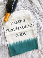 'Mama Needs Some Wine' Kitchen Towel by PBK