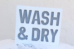 Wash and Dry Laundry Home Decor Sign