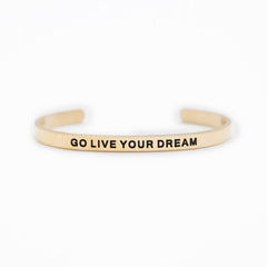 'Go Live Your Dream' Cuff Bracelet by Lillian & Co.
