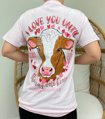 'Love You Until the Cows Come Home' Short Sleeve Tee by Simply Southern