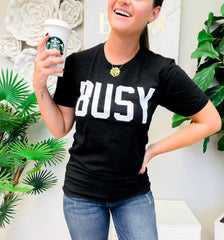 'BUSY' Signature Graphic Tee by Prep Obsessed