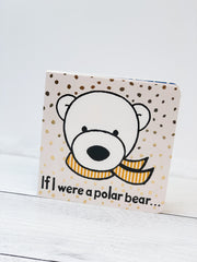 If I Were A Polar Bear Book by Jellycat