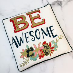 'Be Awesome' Throw Pillow