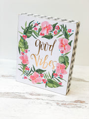 'Good Vibes' Floral Box Sign by PBK