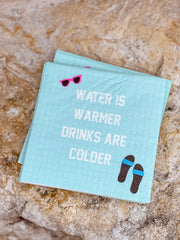 Water is Warmer Drinks are Colder Beverage Napkins