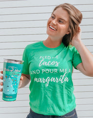 'Feed Me Tacos and Pour Me A Margarita' Short Sleeve Graphic Tee