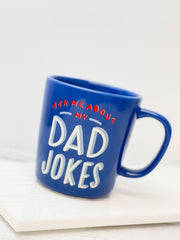 'Ask Me About My Dad Jokes' Coffee Mug