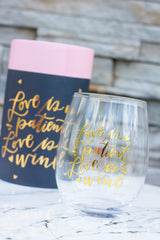 'Love is Patient Love is Wine' Stemless Wine Glass by PBK