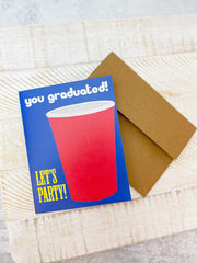 'You Graduated!' Red Cup Greeting Card