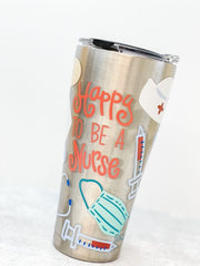 Coton Colors 'Happy To Be A Nurse' Stainless Steel 30 oz Double Wall Tumbler by Tervis (Ships in 1-2 Weeks)