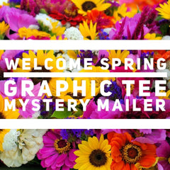 Welcome Spring Graphic Tee Mystery Mailer by Prep Obsessed (Ships in 2-3 Weeks)