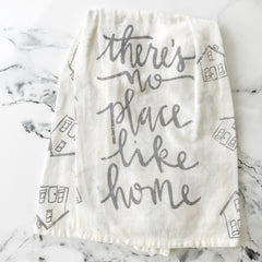 'There's No Place Like Home' Kitchen Towel by PBK