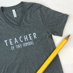 'Teacher of Tiny Humans' Short Sleeve V-Neck Tee