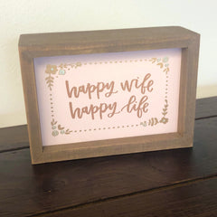 'Happy Wife Happy Life' Box Sign by PBK