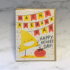 'Nacho Average Dad' Father's Day Greeting Card