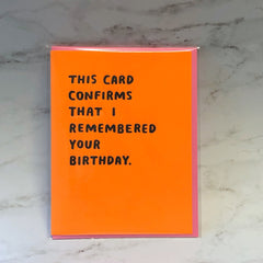 'Confirmed Birthday' Greeting Card