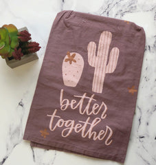 Better Together Cactus Kitchen Towel