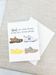 'Dad, No One Could Ever Fill Your Shoes' Greeting Card