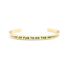 'It's Kind of Fun to Do the Impossible' Cuff Bracelet by Lillian & Co.