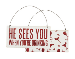 He Sees You When Your Drinking Ornament by PBK