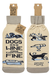 Dogs and Wine Make Everything Fine Wine Bottle Bag by Primitives by Kathy