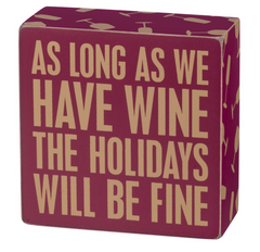 As long as we have wine the holidays will be fine Christmas decor by Primitives by Kathy