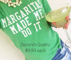Seconds Quality: Margaritas Made Me Do It Tee - Final Sale