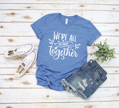 'We're All in this Together' Signature Graphic Tee