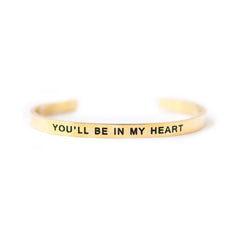 'You'll Be In My Heart' Cuff Bracelet by Lillian & Co.