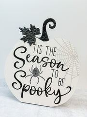 Pumpkin Easel Desk Plaques - Season To Be Spooky