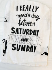 Day Between Saturday and Sunday' Kitchen Towel by PBK