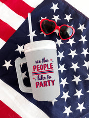 'We The People Like To Party' Thermo Jug