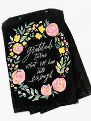 'Gratitude Turns What We Have' Kitchen Towel by PBK