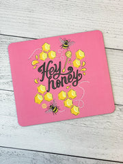 'Hey Honey' Mousepad by Simply Southern