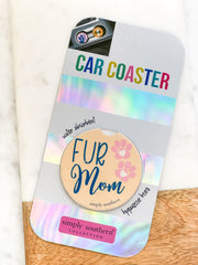 'Fur Mom' Car Coaster by Simply Southern