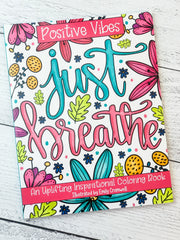 Positive Vibes: An Uplifting Inspirational Coloring Book