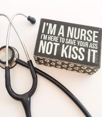 'I'm A Nurse' Box Sign by PBK