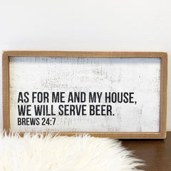 'We Will Serve Beer' Box Sign by PBK